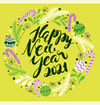greeting holiday card with texts - happy new year vector image vector image