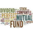 the perfect mutual fund text background word vector image vector image