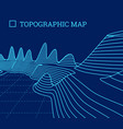 topographical map of the locality vector image vector image