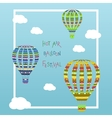Coloorful hot air balloon in the cloudy sky vector image vector image