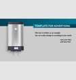 template with tank for water heating vector image vector image