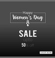 womens day sale banner with dark background vector image