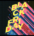 bright black friday memphis style poster vector image vector image