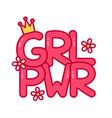 feminist slogan girl power flat vector image