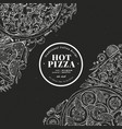 pizza design template hand drawn fast food vector image vector image
