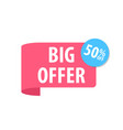 big offer label isolated on white red color vector image vector image