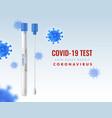 coronavirus test tube realistic cotton swab virus vector image