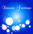 Seasons Greetings snowfall vector image vector image