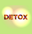 detox concept colorful word art vector image vector image