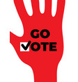 go vote social motivational poster up hand vector image vector image