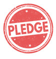 pledge grunge rubber stamp vector image vector image