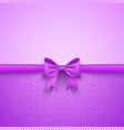 Romantic purple background with cute bow and vector image vector image
