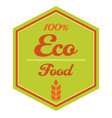 100 eco food label with ears vector image vector image