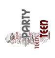perfect teen party text background word cloud vector image vector image