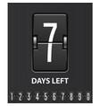 seven days left flip scoreboard - mechanical vector image vector image
