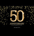 anniversary 50 gold 3d numbers vector image