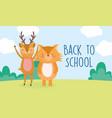 back to school education deer and fox outdoor vector image vector image