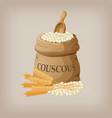 bulgur or couscous in burlap bag vector image vector image