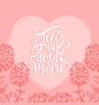 feliz dia de la madre hand lettering on vector image vector image