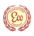 guaranteed eco food label with ears vector image vector image