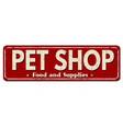 pet shop vintage rusty metal sign