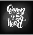 chalkboard blackboard lettering queen of vector image vector image