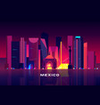 mexico city skyline neon lighting night cityscape vector image