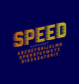 speed style modern sport font alphabet letters vector image vector image
