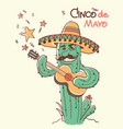 cinco de mayo cactus playing guitar color vector image