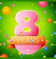 eight years anniversary celebration design vector image