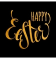 Happy Easter handwriting gold inscription vector image