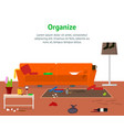 cartoon dirty organized apartment for cleaning vector image vector image