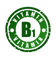 green round rubber stamp with vitamin b1 vector image