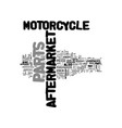 aftermarket motorcycle parts and its changes text vector image vector image