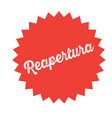 reopening stamp on white vector image vector image