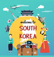 welcome to south korea with souvenir and landmarks vector image