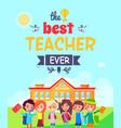 best teacher ever postcard vector image