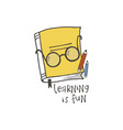 learning is fun lettering vector image vector image