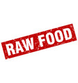 square grunge red raw food stamp vector image vector image