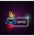 coffee cup neon sign purple background imag vector image