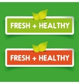 Fresh and Healthy label set vector image vector image