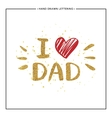 I love Dad text with red heart - gold glitter vector image