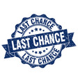 last chance stamp sign seal vector image vector image