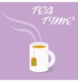 Tea Time - Cup of black tea vector image