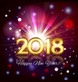 beautiful fireworks happy new year 2018 card vector image vector image