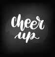chalkboard blackboard lettering cheer up vector image vector image