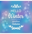 Hello winter card design vector image vector image