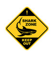 shark zone warning sign - shark silhouette vector image vector image
