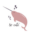 sweet design with cute narwhal nursery art print vector image vector image