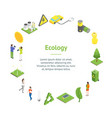 ecology concept banner card circle 3d isometric vector image
